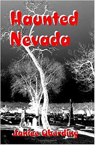 Haunted Nevada Paperback – May 1, 2001 by Janice Oberding  (Author)