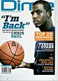 Dime Magazine: The Game, the Player, the Life #61 December 2010/January 2011 Chris Paul By Chris Paul / J.R. Smith, Craziest NBA Ink // NCAA Preview //The Manchurian Candidate - Tyreke Evans and Much More Inside