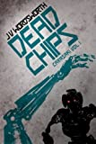 img - for Dead Chips: Carasaki Volume I (Volume 1) book / textbook / text book