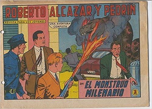 Roberto Alcazar y Pedrin original numero 0654: El monstruo milenario: Vaño: Amazon.com: Books