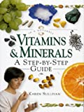 Vitamins and Minerals, Karen Sullivan, 1862040117