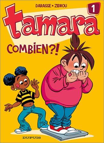 Tamara n° 01<br /> Combien ?!