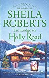 The Lodge on Holly Road (Life in Icicle Falls Book 6)