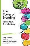 The Power of Branding, Tony Sinanis and Joseph M. Sanfelippo, 1483371913