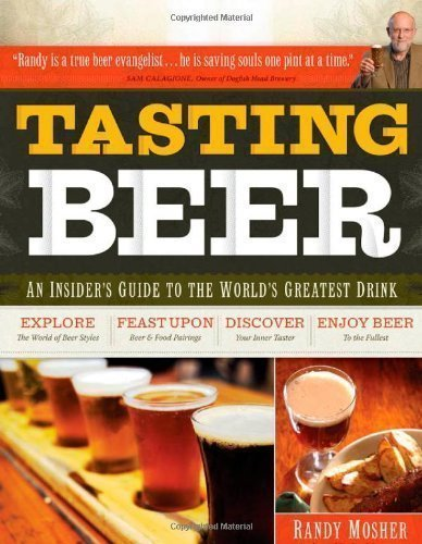 Tasting Beer by Randy Mosher illustrated Edition (2009)