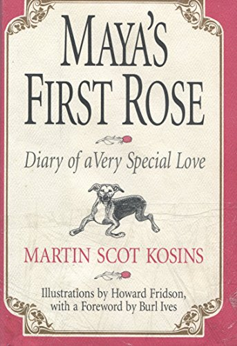 Maya's First Rose: Diary of a Very Special Love