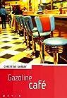 Gazoline café par Cortex