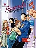 Parents mode d'emploi, Tome 1 :