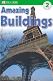 Amazing Buildings, Kate Hayden and Dorling Kindersley Publishing Staff, 078949308X