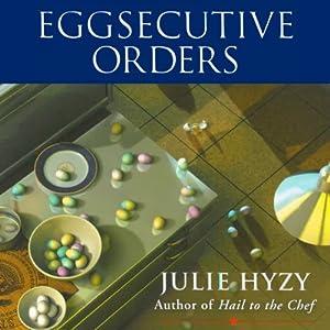 Eggsecutive Orders Audiobook