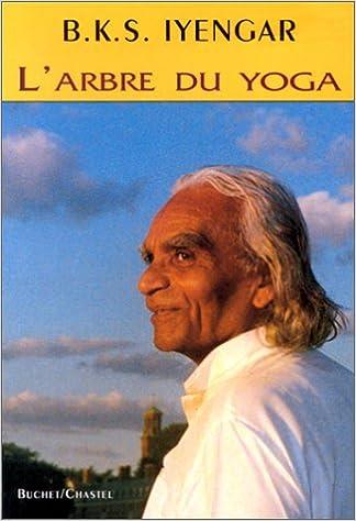LArbre du yoga: B.K.S. Iyengar: 9782702016510: Amazon.com ...
