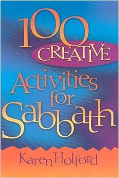 Book 100 Creative Activities for Sabbath