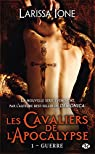 Les Cavaliers de l'Apocalypse, tome 1 : Guerre par Ione