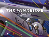 The Windrider, Reagan Word, 0971762902