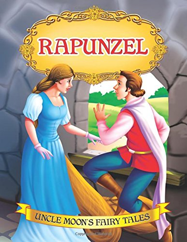 Rapunzel (Uncle Moon's Fairy Tales)