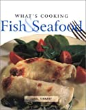 What s Cooking: Fish & Seafood
