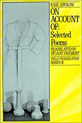On Account Of: Selected Poems