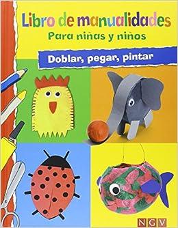 Libro De Manualidades Para Niños Y Niñas: Amazon.es: Vv.Aa