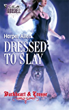 Dressed To Slay (Silhouette Bombshell)