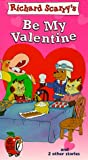 Busy World of Richard Scarry - Be My Valentine [VHS]
