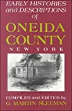 img - for Early Histories and Descriptions of Oneida County, New York book / textbook / text book