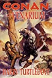 Conan of Venarium, Harry Turtledove, 076530466X