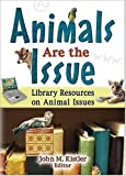Animals Are the Issue, Linda S. Katz, 0789024896