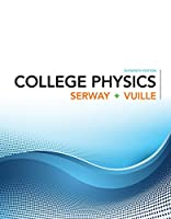 College Physics, 11th Edition