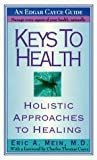 Keys to Health, Eric A. Mein, 0312956169