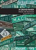 A Grand River, Joyce Benvenuto, 1933272325