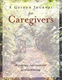 A Guided Journal for Caregivers