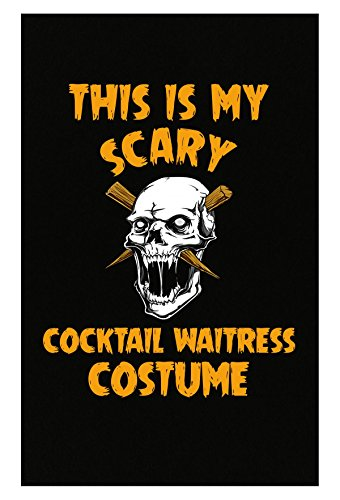 Inked Creatively This is My Scary Cocktail Waitress Costume Poster ()