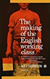 british working class - The Making of the English Working Class