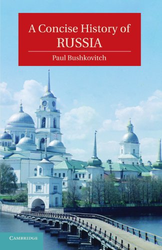 A Concise History of Russia (Cambridge Concise Histories) (Best History Of Russia)