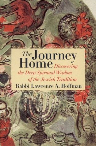 The Journey Home : Discovering the Deep Spiritual Wisdom of the Jewish Tradition PDF