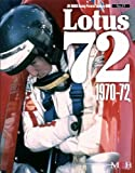 Lotus 72 1970-72 ( Joe Honda Racing Pictorial series by HIRO No.17) (ジョー・ホンダ写真集byヒロ)
