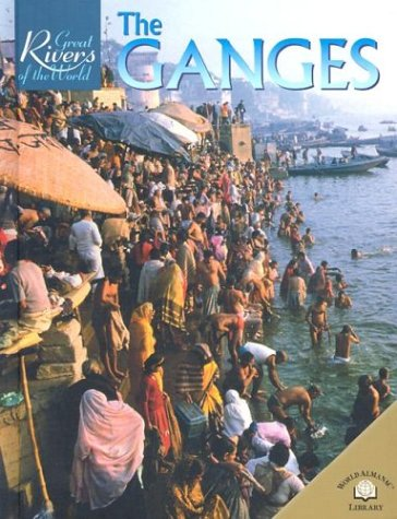 Download The Ganges (Great Rivers of the World) pdf epub