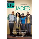 Jaded (Kimani Tru)