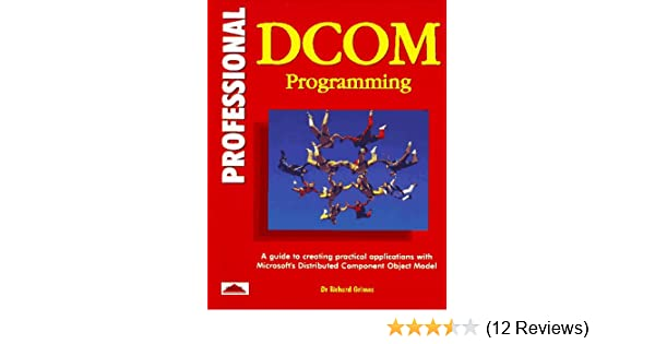Amazon com: Professional Dcom Programming (9781861000606): Richard