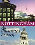 Nottingham: An Illustrated History
