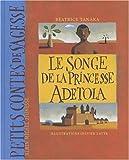 """Afficher """"Le songe de la princesse Adetola"""""""