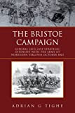 The Bristoe Campaign, Adrian Tighe, 1456888684