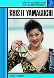 Kristi Yamaguchi, Judy L. Hasday, 0791092887