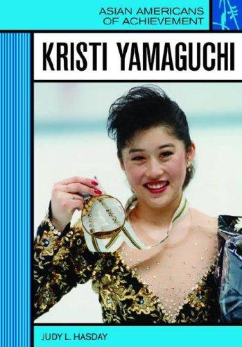 Kristi Yamaguchi (Asian Americans of Achievement) PDF