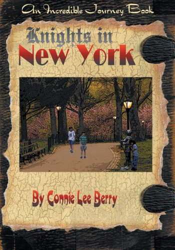Knights in New York (Incredible Journey Books) pdf