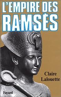 L'empire des Ramsès par Claire Lalouette