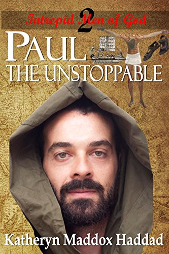 paul-the-unstoppable-intrepid-men-of-god-book-2