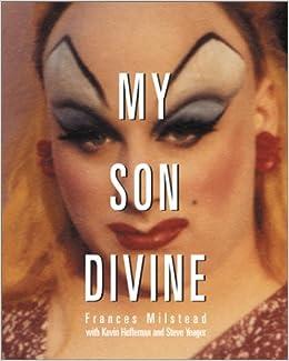 amazon my son divine frances milstead kevin heffernan steve