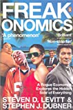 Front cover for the book Freakonomics: a Rogue Economist Explores the Hidden Side of Everything by Steven D. Levitt