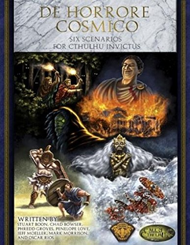 (De Horrore Cosmico - Six Scenarios for Cthulhu Invictus (Call of Cthulhu))